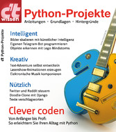 ct wissen Python-Projekte (2018) - Anleitungen,...