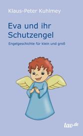 Eva und ihr Schutzengel - Engelgeschichte für k...