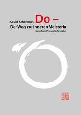 Do - Der Weg zur inneren MeisterIn - Kampfkunst...