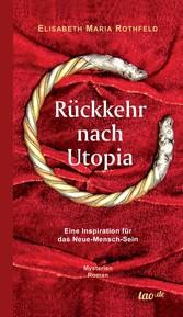 Rückkehr nach Utopia - Eine Inspiration für das...