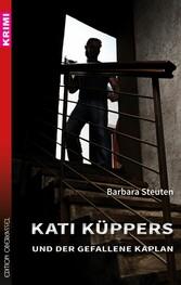 Kati Küppers und der gefallene Kaplan