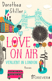Love on Air. Verliebt in London - Roman