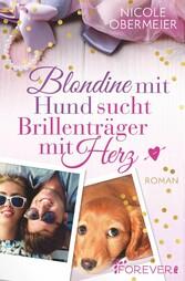 Blondine mit Hund sucht Brillenträger mit Herz ...