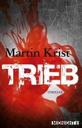 Trieb - Thriller