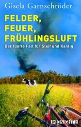 Felder, Feuer, Frühlingsluft - Der fünfte Fall ...