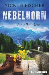 Nebelhorn - Ein Allgäukrimi