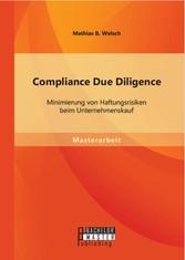Compliance Due Diligence: Minimierung von Haftu...
