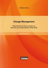 Change Management: Möglichkeiten der Kommunikat...