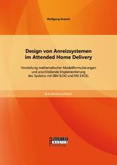 Design von Anreizsystemen im Attended Home Deli...
