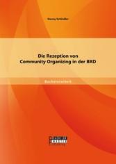 Die Rezeption von Community Organizing in der BRD