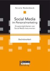 Social Media im Personalmarketing: Einsatzmögli...