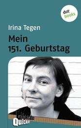 Mein 151. Geburtstag - Literatur-Quickie - Band 71
