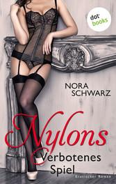 Nylons - Band 2: Verbotenes Spiel - Erotische P...