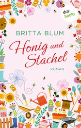 Honig und Stachel - Roman