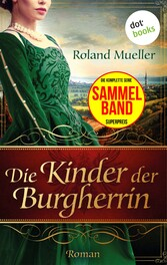 Die Kinder der Burgherrin - Der Clan des Greife...