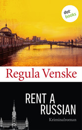 Rent a Russian - Kriminalroman