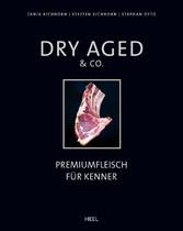Dry Aged & Co. - Premiumfleisch für Kenner
