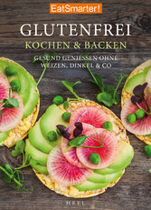 EatSmarter! Glutenfrei Kochen und Backen - Gesu...