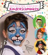 Kinderschminken - Kreative Ideen für Karneval, ...