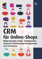 CRM für Online-Shops - Make Big Data Small - Er...