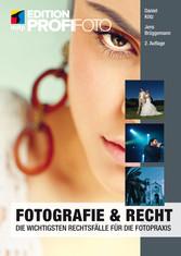 Fotografie & Recht - Die wichtigsten Rechtsfäll...
