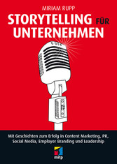 Storytelling für Unternehmen - Mit Geschichten ...