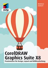 CorelDRAW Graphics Suite X8 - Praxiswissen für ...