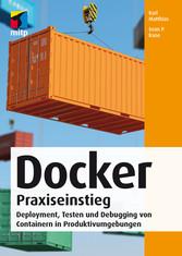 Docker Praxiseinstieg - Deployment, Testen und ...