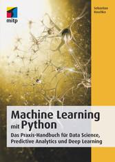 Machine Learning mit Python - Das Praxis-Handbu...