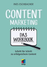 Content Marketing - Das Workbook - Schritt für ...