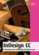 InDesign CC - Praxiswissen für Publikationen un...