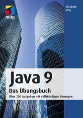 Java 9 Das Übungsbuch - Über 200 Aufgaben mit v...