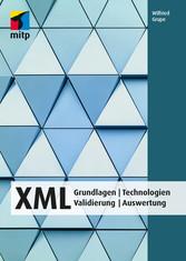 XML - Grundlagen   Technologien  Validierung   ...