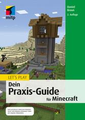 Lets Play. Dein Praxis-Guide für Minecraft - Ak...