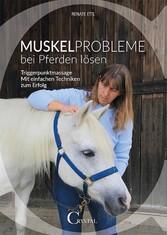 Muskelprobleme bei Pferden lösen - Triggerpunkt...