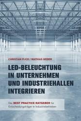 LED-Beleuchtung in Unternehmen und Industriehal...