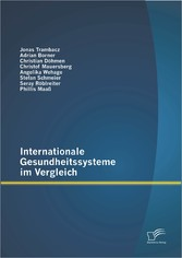 Internationale Gesundheitssysteme im Vergleich