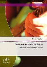 Tocotronic, Blumfeld, Die Sterne: Die Texte der...