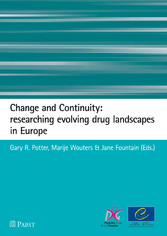 Change and Continuity: researching evolving drug landscapes in Europe