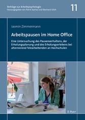 Arbeitspausen im Home Office - Eine Untersuchun...