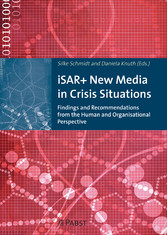 iSAR+ New Media in Crisis Situations - Findings...