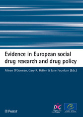 Evidence in European social drug research and drug policy