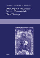 Ethical, Legal and Psychosocial Aspects of Transplantation - Global Challenges