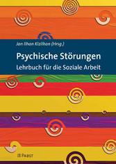 Psychische Störungen - Lehrbuch für die Soziale...