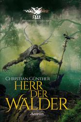FAAR - Das versinkende Königreich: Herr der Wäl...