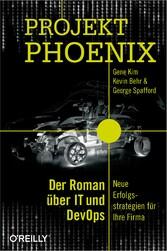 Projekt Phoenix - Der Roman über IT und DevOps