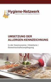 Umsetzung der Allergen-Kennzeichnung - Allergen...