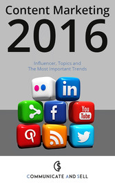 Content Marketing 2016: Influencer, Topics and ...