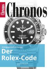 Der Rolex-Code - Erfolgsgeheimnis Design