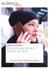 Elektrosmog - Handys - Gefahr am Ohr?